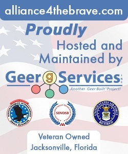 Alliance 4 The Brave website proudly hosted by Geer Services, Inc. Jacksonville, Florida